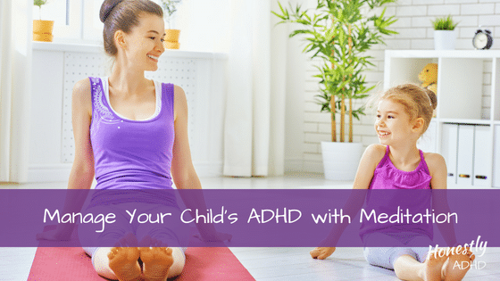 Manage ADHD with Meditation