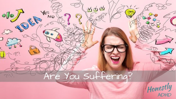 Are You Suffering?