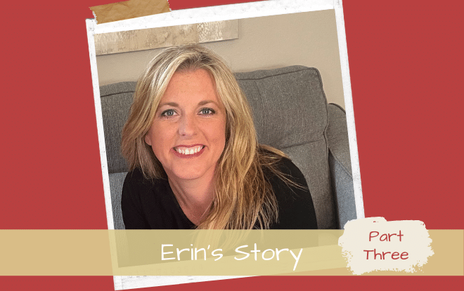 Erin Snyders' Story Part III: Our ADHD struggle brought us to a place of strength.