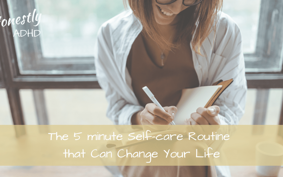 The 5 minute Self-Care Routine That Can Change Your Life